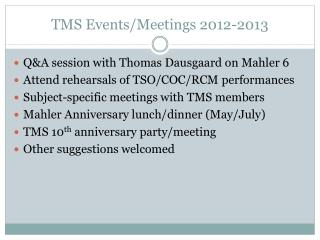 TMS Events/Meetings 2012-2013