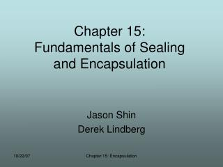 Chapter 15: Fundamentals of Sealing and Encapsulation