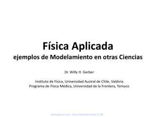 Física  Aplicada ejemplos  de  Modelamiento  en otras  Ciencias