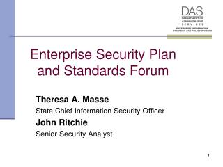 Enterprise Security Plan and Standards Forum