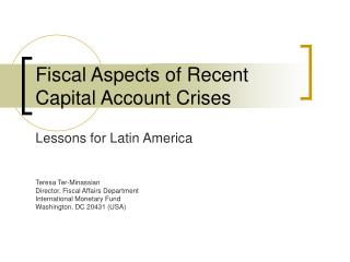 Fiscal Aspects of Recent Capital Account Crises