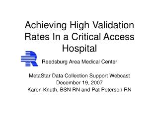 Achieving High Validation Rates In a Critical Access Hospital