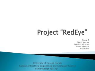 "Project "" RedEye """