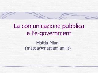 La comunicazione pubblica  e l'e-government