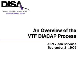 DISN Video Services September 21, 2009