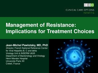 Management of Resistance: Implications for Treatment Choices