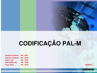 CODIFICAÇÃO PAL-M