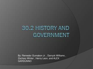 30.2 History and Government