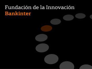 Fundación de la Innovación Bankinter