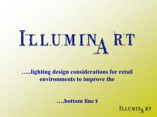 …..lighting design considerations for retail environments to improve the  ….bottom line  $