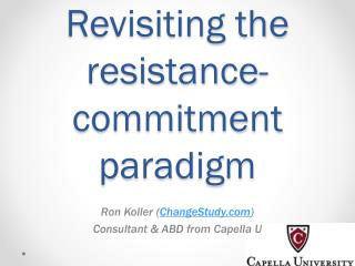 Revisiting the resistance-commitment paradigm