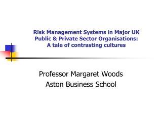Professor Margaret Woods Aston Business School