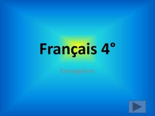 Français 4°