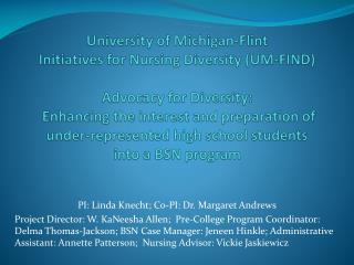 PI: Linda  Knecht ; Co-PI: Dr . Margaret  Andrews