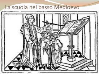 La scuola nel basso Medioevo