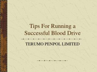 Tips For Running a Successful Blood Drive