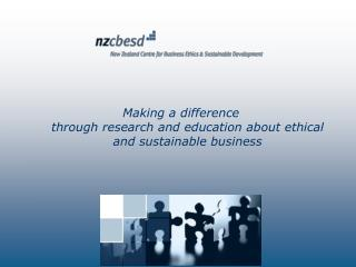 Making a difference through research and education about ethical and sustainable business