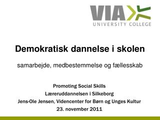 Promoting Social Skills Læreruddannelsen i Silkeborg