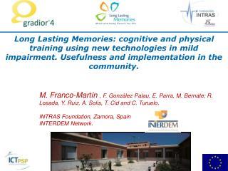 CIP- ICT- PSP: Proyecto  LONG LASTING MEMORIES