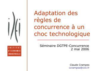 Adaptation des règles de concurrence à un choc technologique