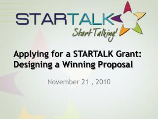 Applying for a STARTALK Grant: Designing a Winning Proposal