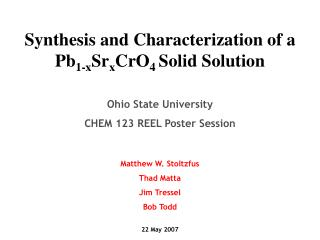 Synthesis and Characterization of a Pb 1-x Sr x CrO 4  Solid Solution