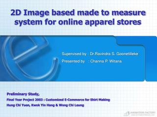 2D Image based made to measure system for online apparel stores