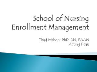 School of Nursing  Enrollment Management