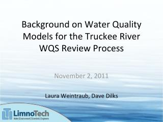Background on Water Quality Models for the Truckee River WQS Review Process