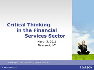 Critical Thinking       in the Financial            Services Sector