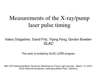 Measurements of the X-ray/pump laser pulse timing