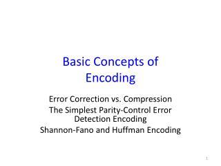 Basic Concepts of  Encoding