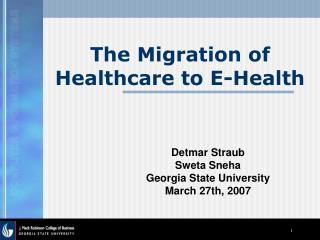 The Migration of Healthcare to E-Health