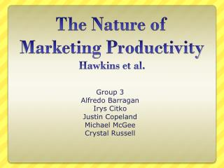 The Nature of Marketing Productivity Hawkins et al.
