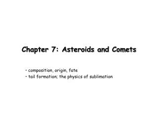Chapter 7: Asteroids and Comets