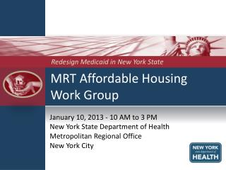 MRT Affordable Housing  Work Group