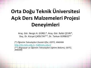 Orta Doğu Teknik Üniversitesi Açık Ders Malzemeleri Projesi Deneyimleri