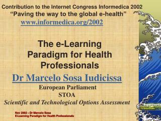 The e-Learning  Paradigm for Health Professionals