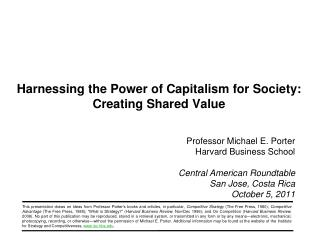 Harnessing the Power of Capitalism for Society:  Creating Shared Value