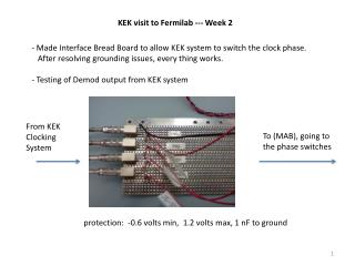 KEK visit to  Fermilab  --- Week 2