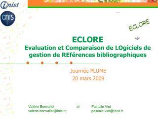 ECLORE Evaluation et Comparaison de LOgiciels de gestion de REférences bibliographiques