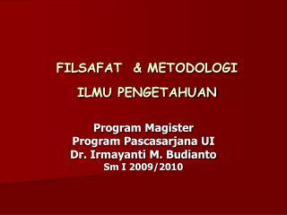 FILSAFAT  & METODOLOGI  ILMU PENGETAHUAN