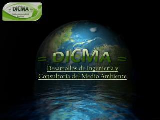 Desarrollos de Ingeniería y Consultoría del Medio Ambiente