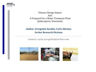 Climate Change Impact And  A Proposal For a Water Treatment Plant (Jadacaquiva, Venezuela)