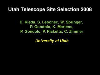 Utah Telescope  Site Selection  2008