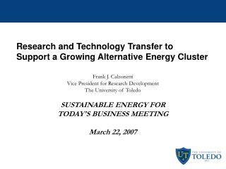 Research and Technology Transfer to  Support a Growing Alternative Energy Cluster