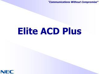 Elite ACD Plus