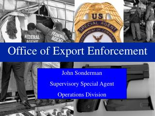 Office of Export Enforcement