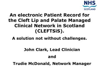 John Clark, Lead Clinician and Trudie McDonald, Network Manager