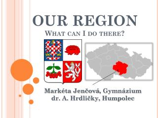 OUR REGION What can  I do  there ?